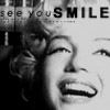 See Marilyn smile