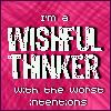 Wishful Thinker