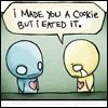eated your cookie